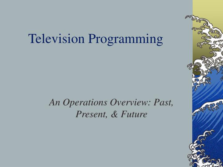 television programming n.