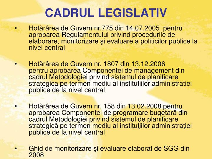 Cadrul legislativ
