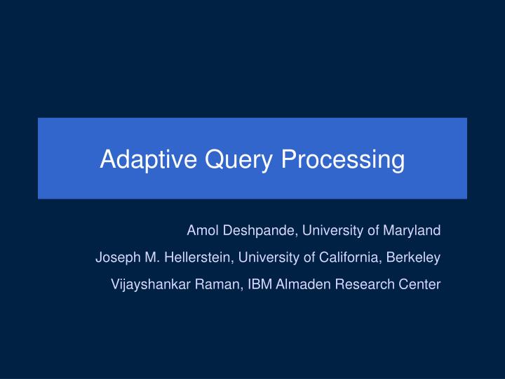 adaptive query processing n.