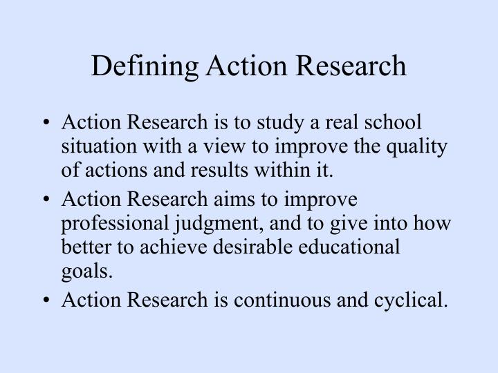 Defining Action Research