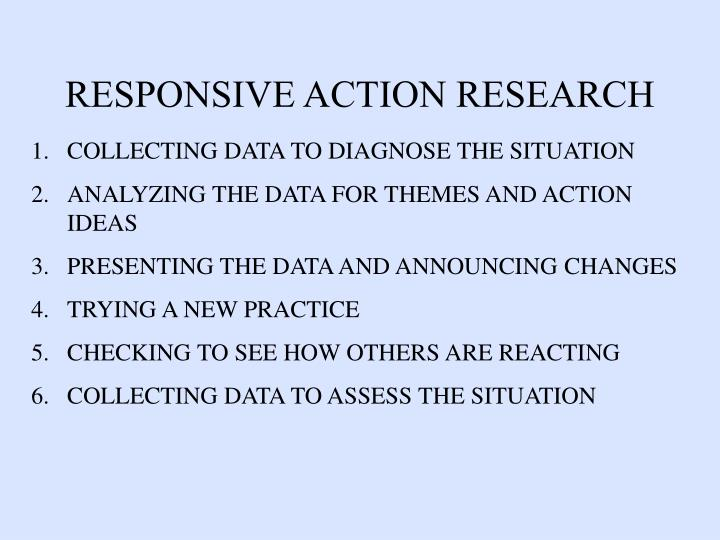 RESPONSIVE ACTION RESEARCH