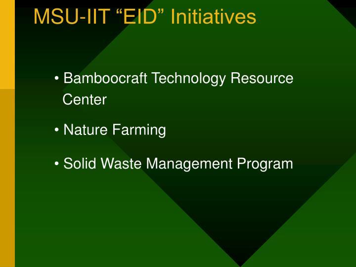 """MSU-IIT """"EID"""" Initiatives"""