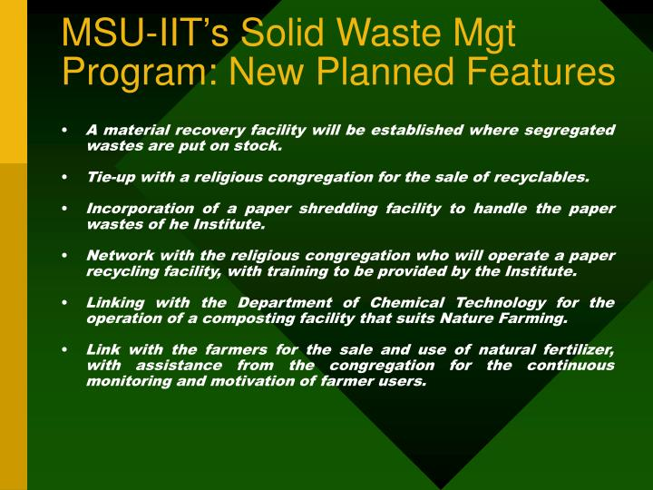 MSU-IIT's Solid Waste Mgt Program: New Planned Features