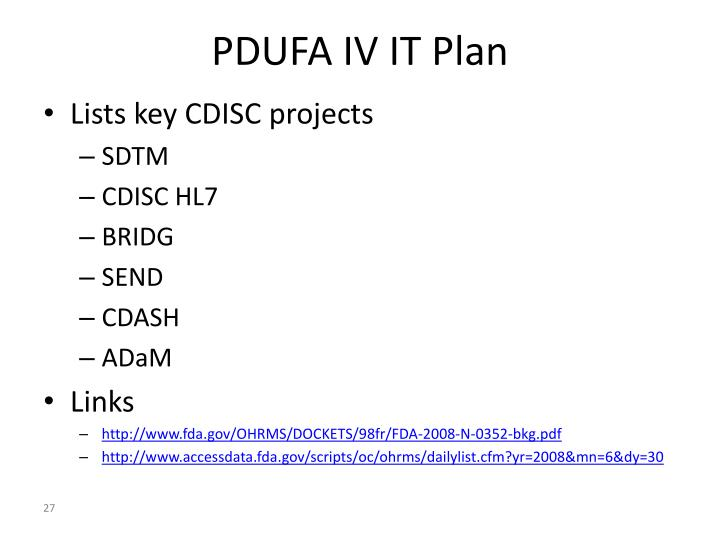PDUFA IV IT Plan