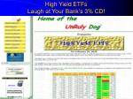 high yield etfs laugh at your bank s 3 cd
