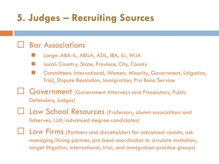 5. Judges – Recruiting Sources