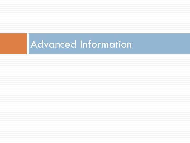 Advanced Information