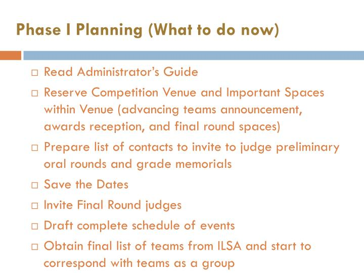 Phase I Planning (What to do now)