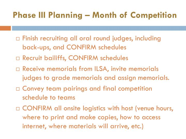 Phase III Planning – Month of Competition