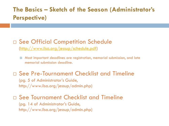 The Basics – Sketch of the Season (Administrator's Perspective)