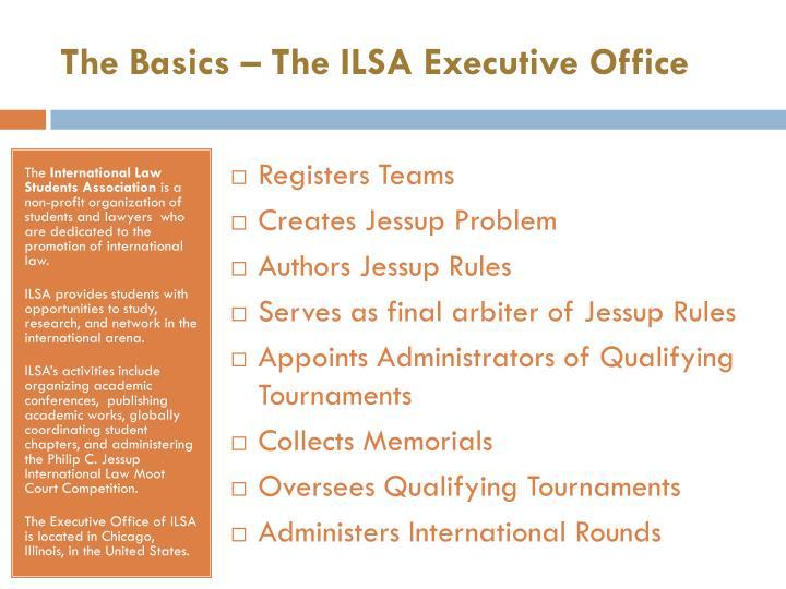 The Basics – The ILSA Executive Office
