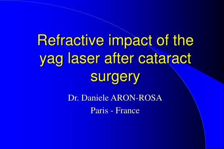 refractive impact of the yag laser after cataract surgery n.