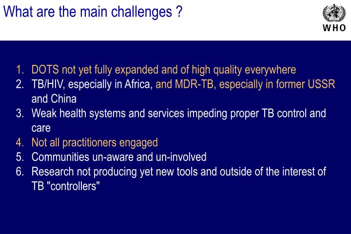 What are the main challenges ?