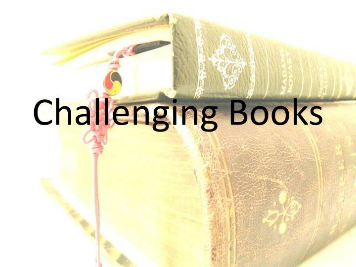 Challenging books