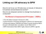linking our un advocacy to bpw