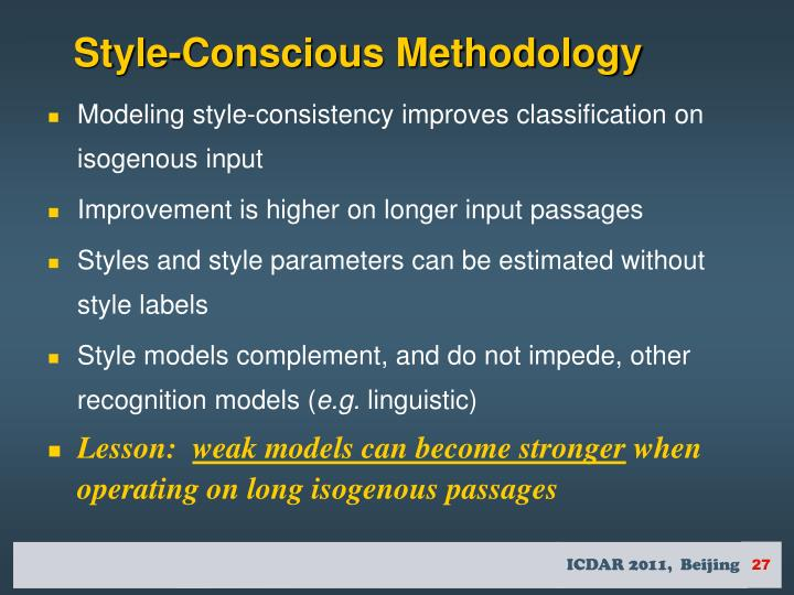 Style-Conscious Methodology