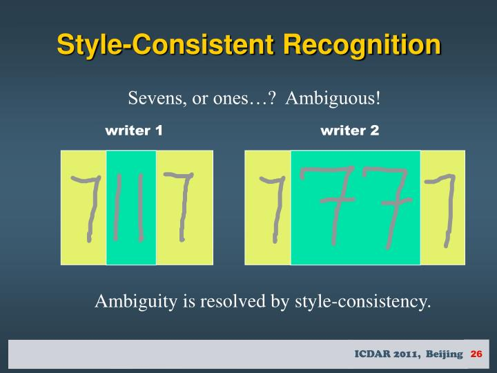 Style-Consistent Recognition
