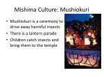 mishima culture mushiokuri