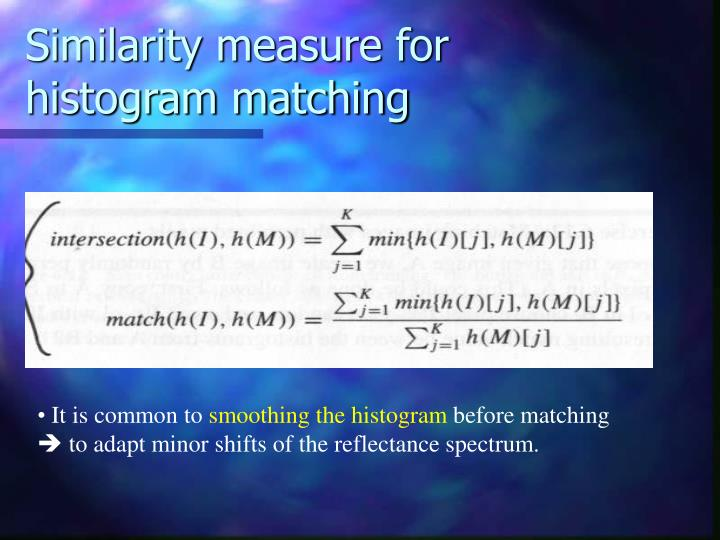 Similarity measure for histogram matching