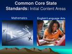 common core state standards initial content areas