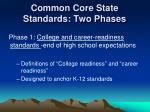 common core state standards two phases