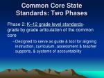 common core state standards two phases2