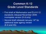 common k 12 grade level standards