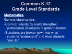 common k 12 grade level standards10