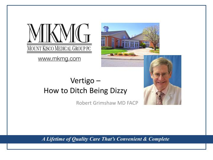 Vertigo how to ditch being dizzy