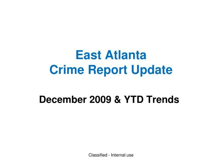 East atlanta crime report update