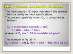 36 2 process capability indexes