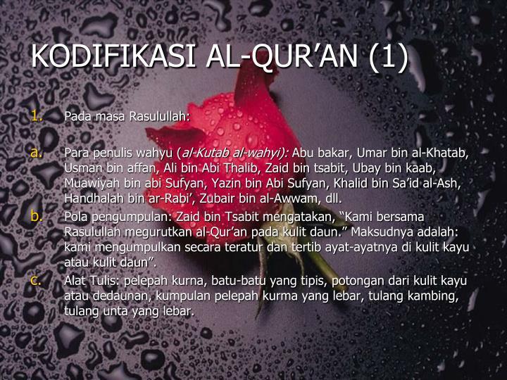 KODIFIKASI AL-QUR'AN (1)