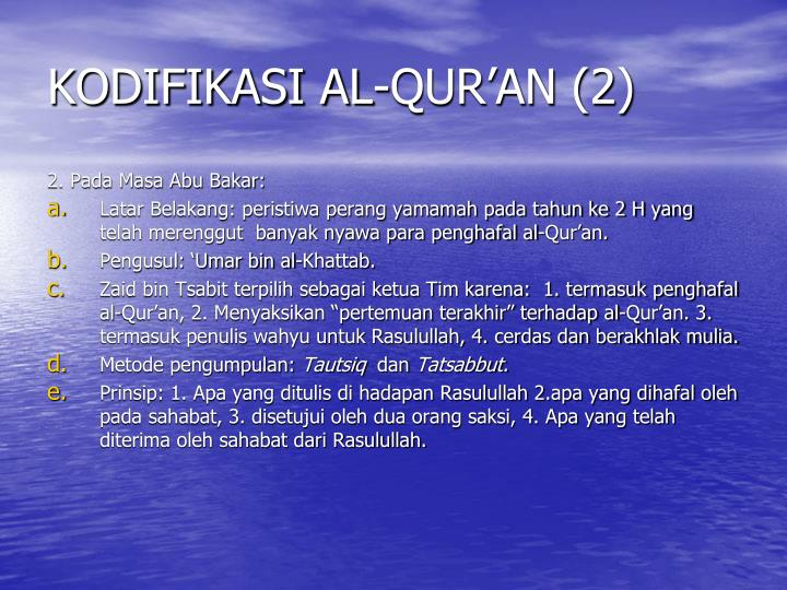 KODIFIKASI AL-QUR'AN (2)