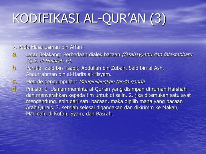 KODIFIKASI AL-QUR'AN (3)