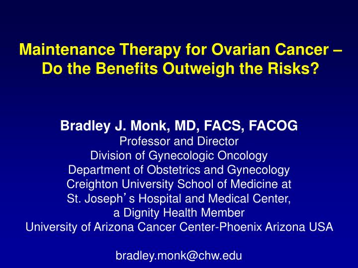 PPT - Maintenance Therapy for Ovarian Cancer – Do the Benefits