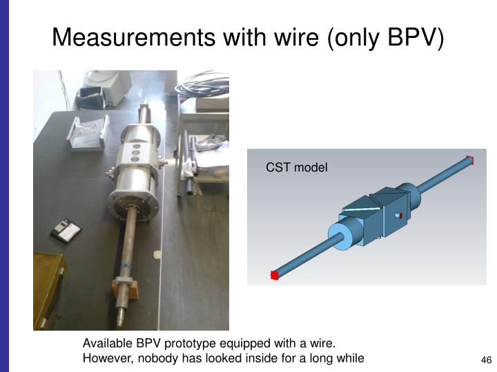 Measurements with wire (only BPV)