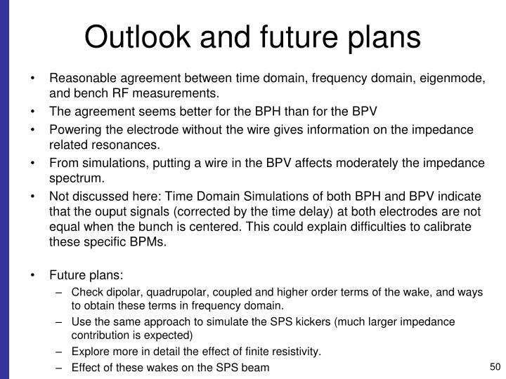 Outlook and future plans