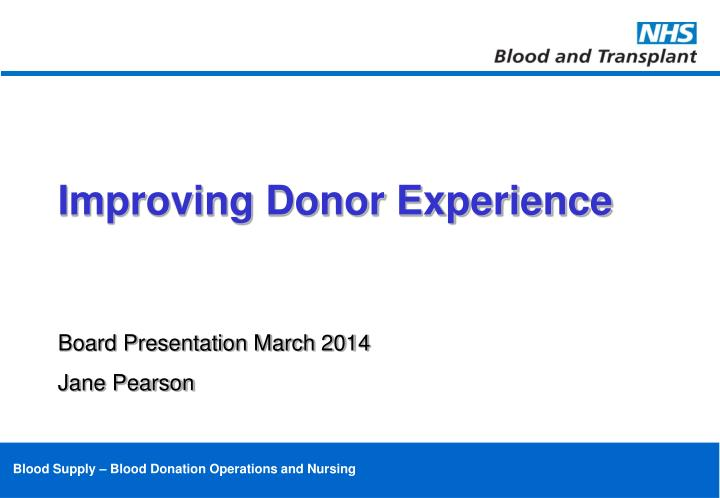 Improving Donor Experience