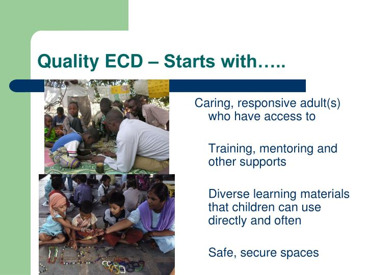 Quality ecd starts with