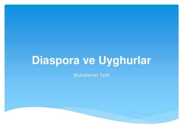 diaspora ve uyghurlar