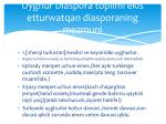 uyghur diaspora toplimi ekis etturwatqan diasporaning mezmuni