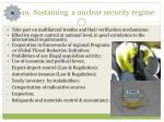 1 9 sustaining a nuclear security regime