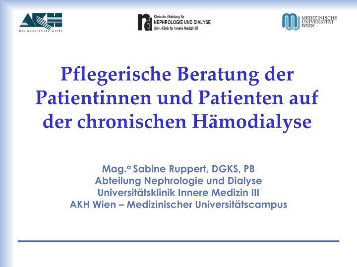 pflegerische beratung der patientinnen und patienten auf der chronischen h modialyse