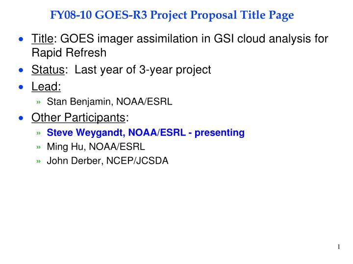 fy08 10 goes r3 project proposal title page n.