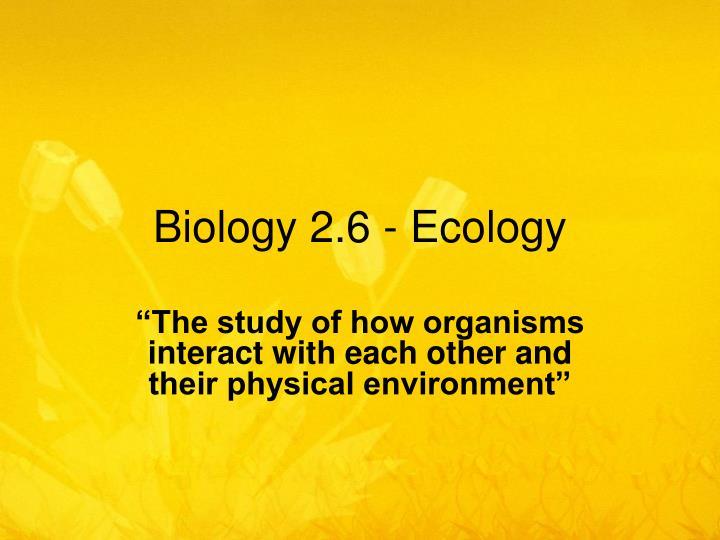 biology 2 6 ecology n.