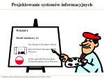 projektowanie system w informacyjnych