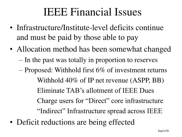 IEEE Financial Issues