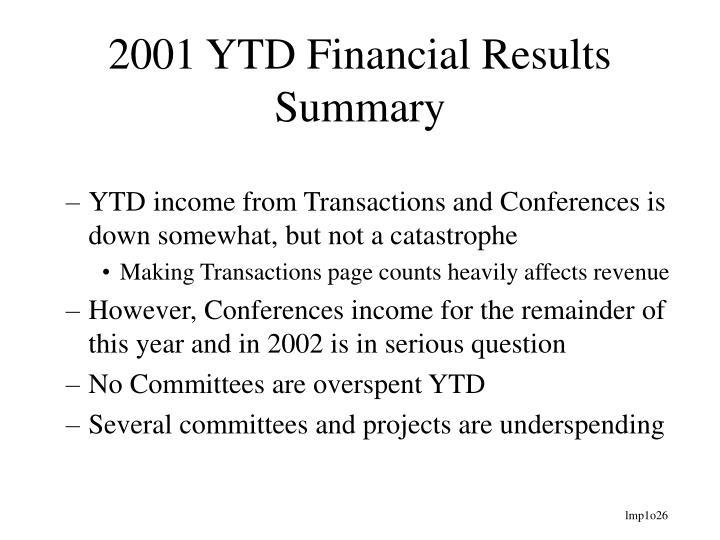 2001 YTD Financial Results Summary