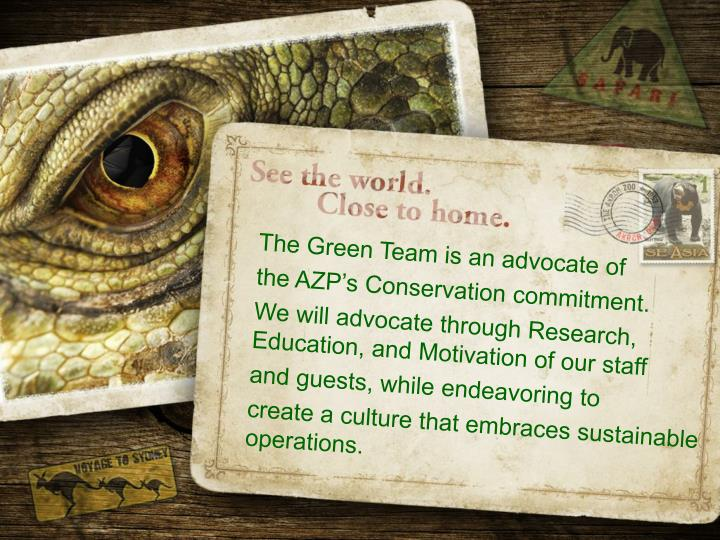 The Green Team is an advocate of