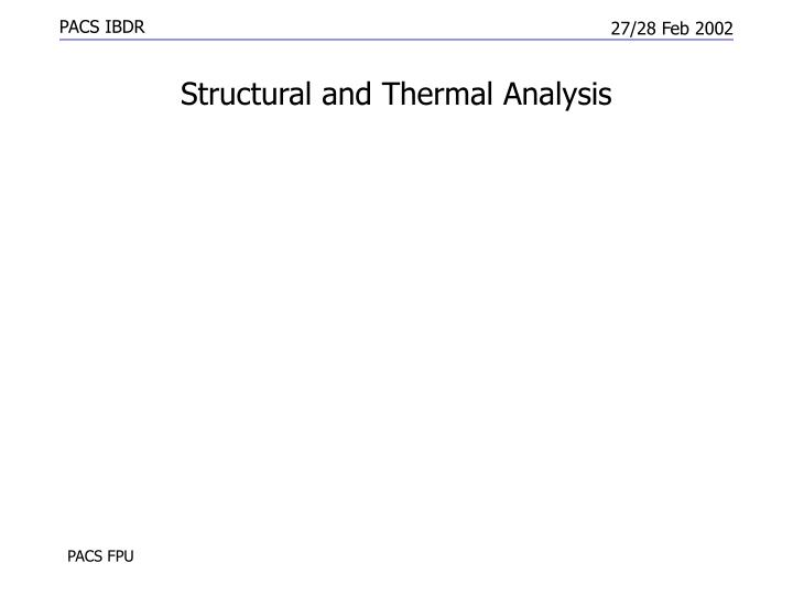 Structural and Thermal Analysis